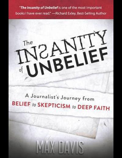 The Insanity of Unbelief