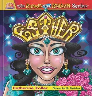 Rhyme & Reason Series: Esther