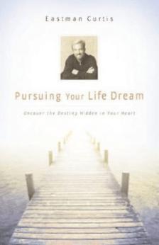 Pursuing your Life Dream
