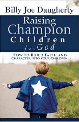 Raising Champion Children for God