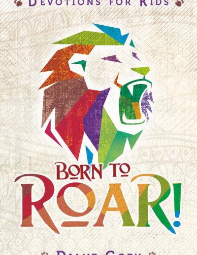 Born to Roar